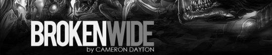 Broken Wide - Cameron Dayton